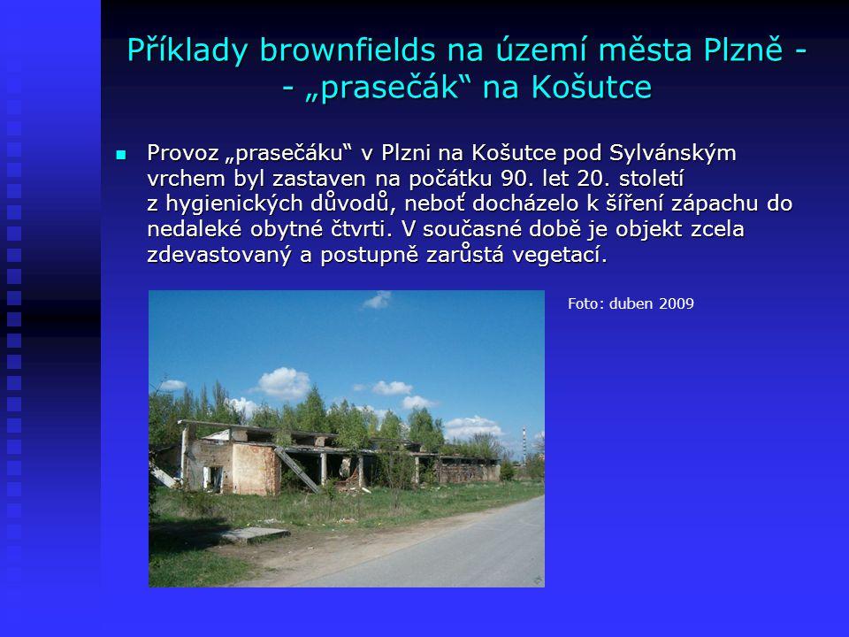 """Příklady brownfields na území města Plzně - - """"prasečák na Košutce"""