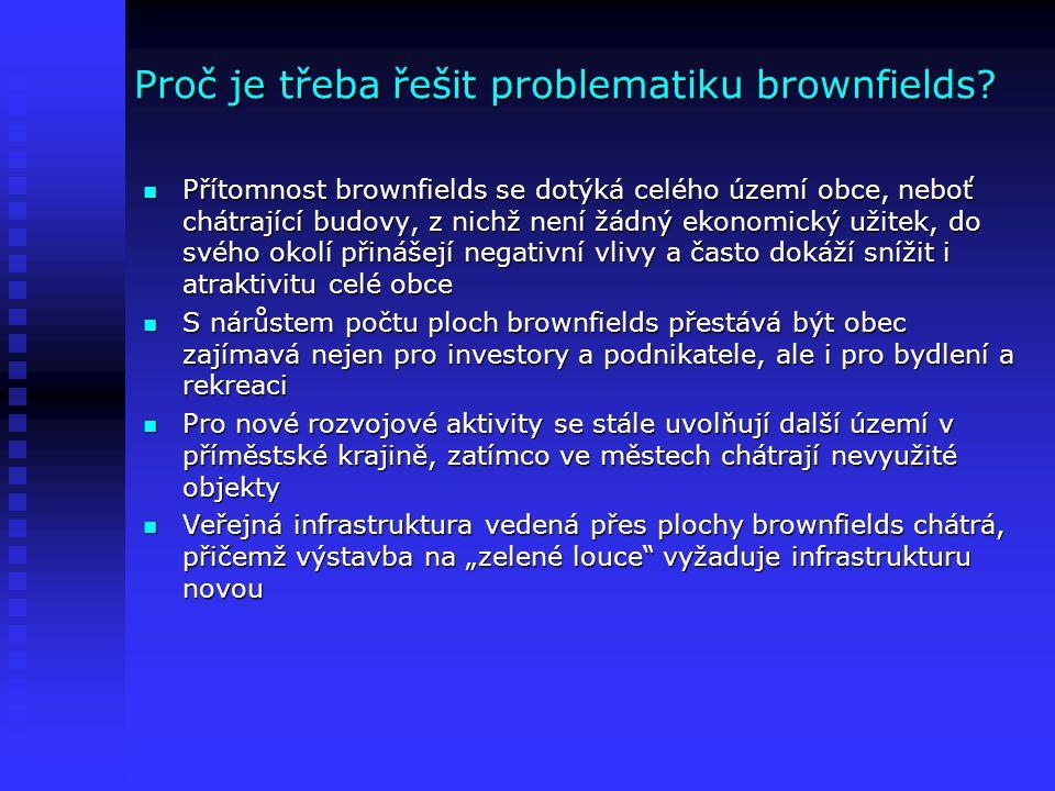 Proč je třeba řešit problematiku brownfields