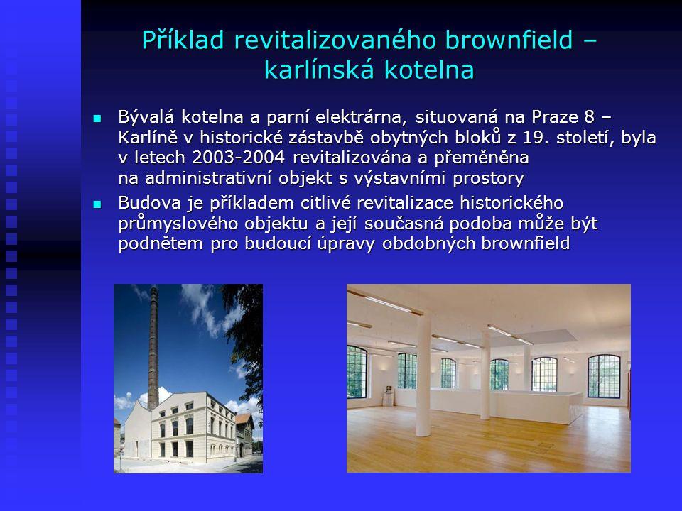 Příklad revitalizovaného brownfield – karlínská kotelna