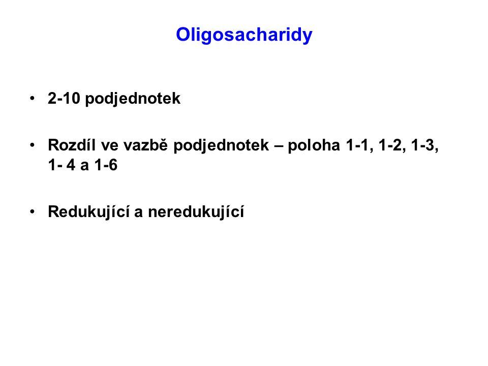 Oligosacharidy 2-10 podjednotek