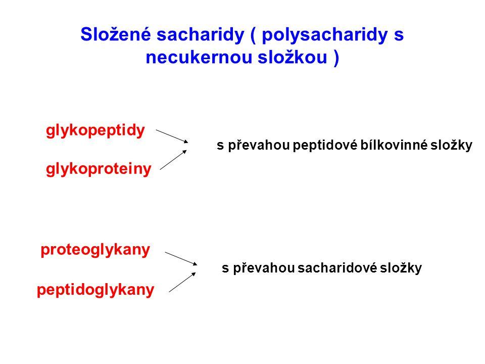 Složené sacharidy ( polysacharidy s necukernou složkou )