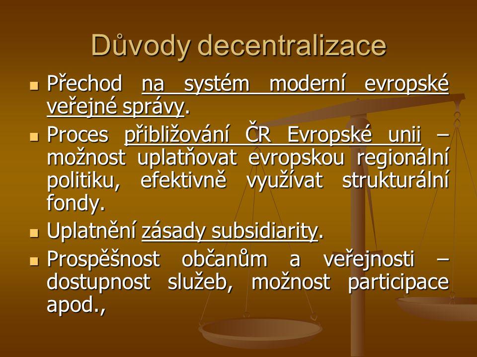 Důvody decentralizace