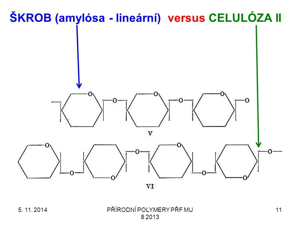 ŠKROB (amylósa - lineární) versus CELULÓZA II