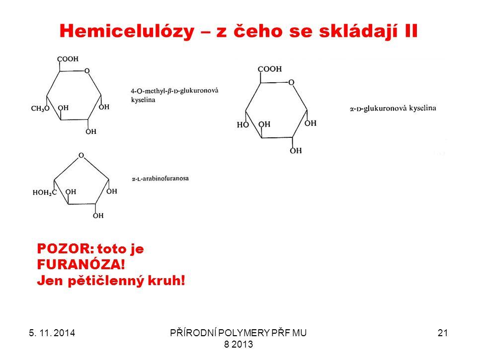 Hemicelulózy – z čeho se skládají II