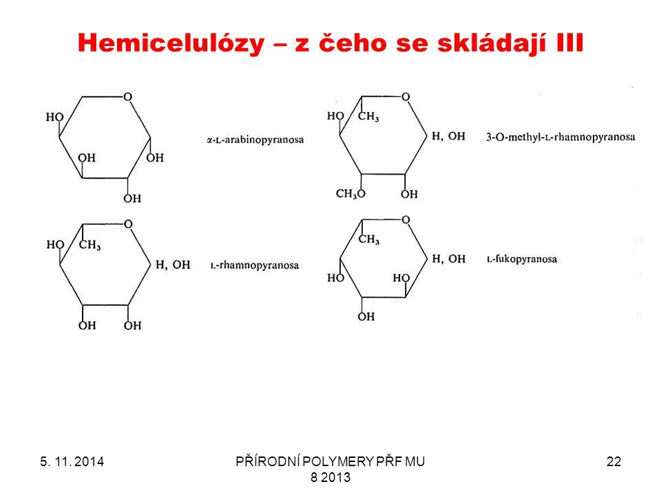 Hemicelulózy – z čeho se skládají III