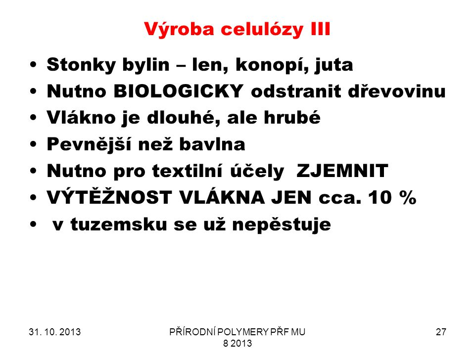 PŘÍRODNÍ POLYMERY PŘF MU 8 2013