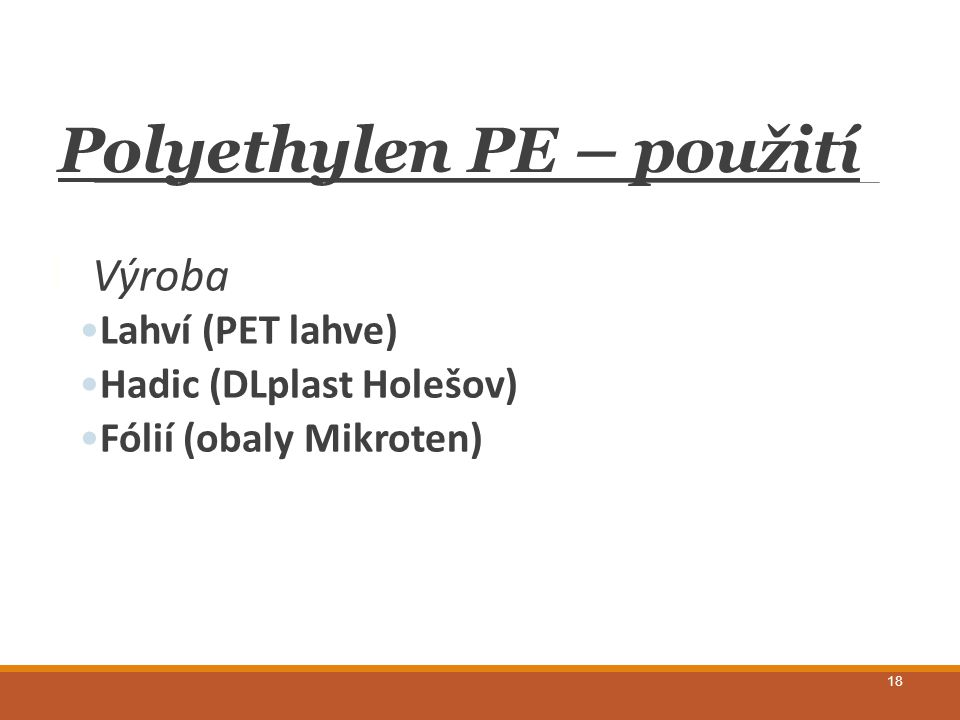 Polyethylen PE – použití