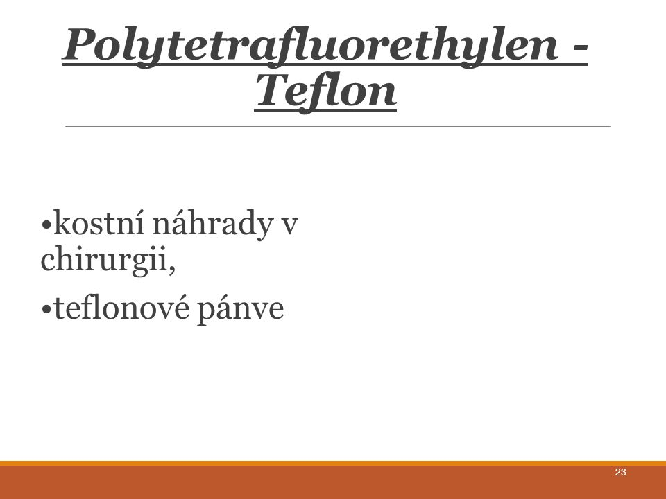 Polytetrafluorethylen - Teflon