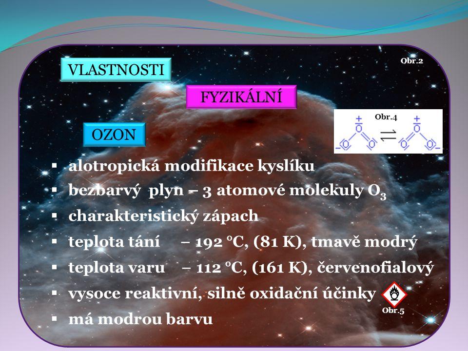 alotropická modifikace kyslíku