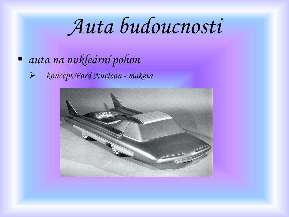 Auta budoucnosti auta na nukleární pohon koncept Ford Nucleon - maketa
