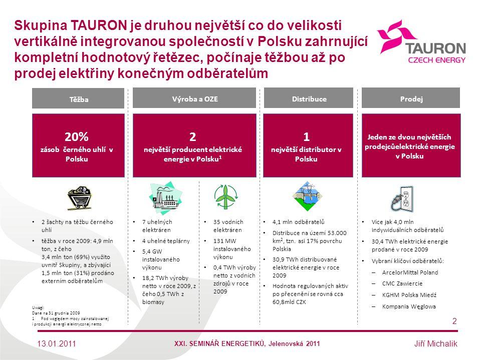 Skupina TAURON je druhou největší co do velikosti vertikálně integrovanou společností v Polsku zahrnující kompletní hodnotový řetězec, počínaje těžbou až po prodej elektřiny konečným odběratelům
