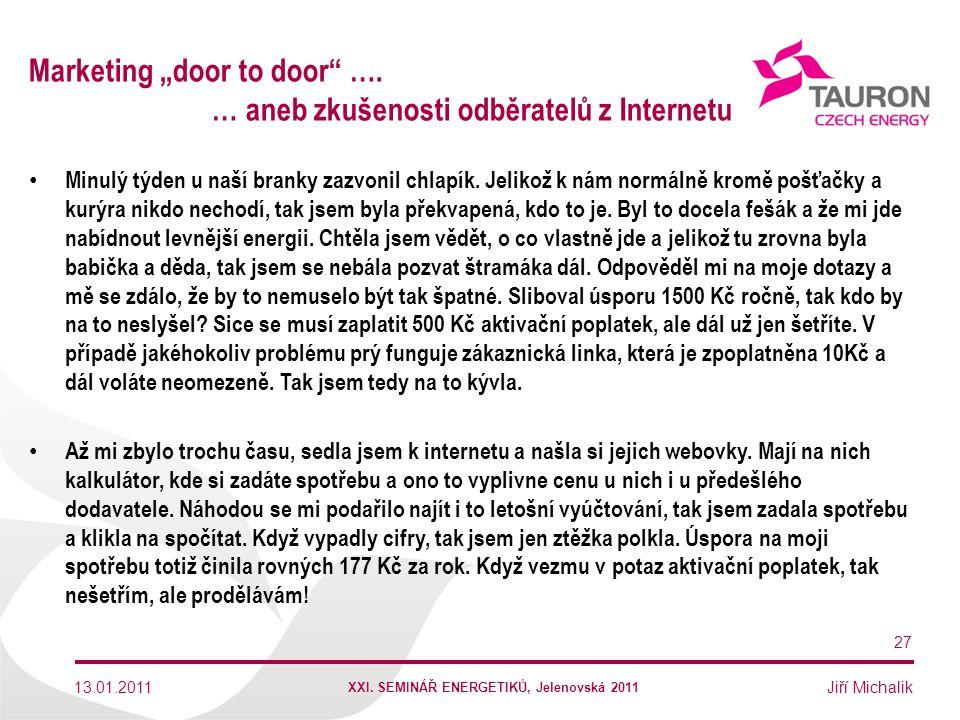 "Marketing ""door to door …. … aneb zkušenosti odběratelů z Internetu"