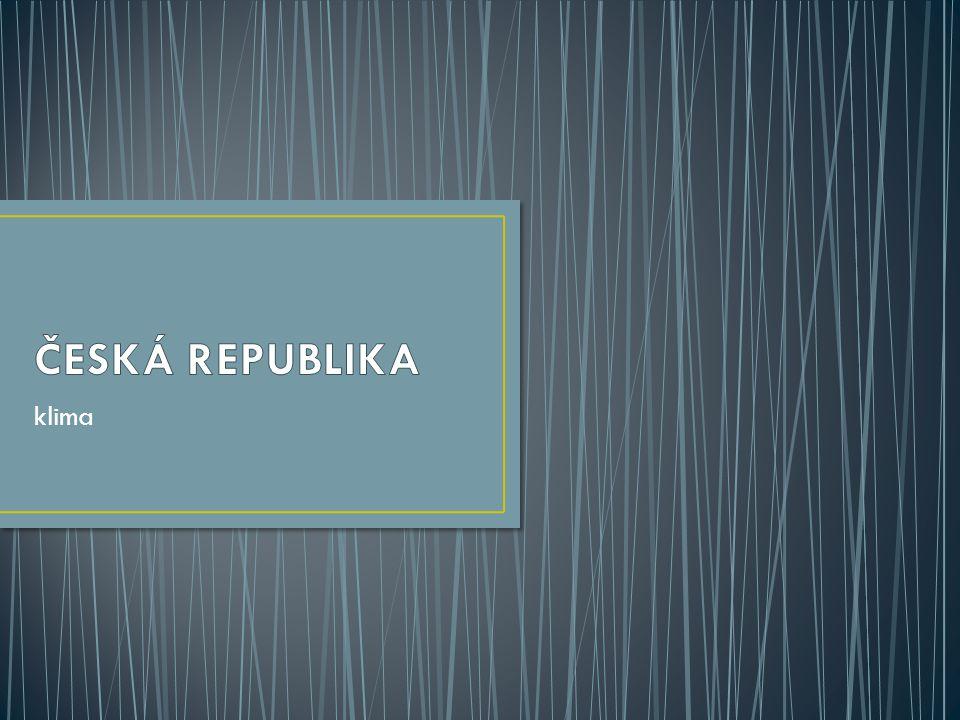 ČESKÁ REPUBLIKA klima