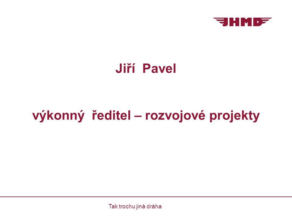 Jiří Pavel výkonný ředitel – rozvojové projekty