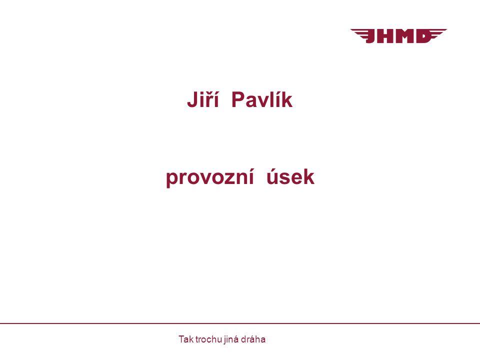 Jiří Pavlík provozní úsek