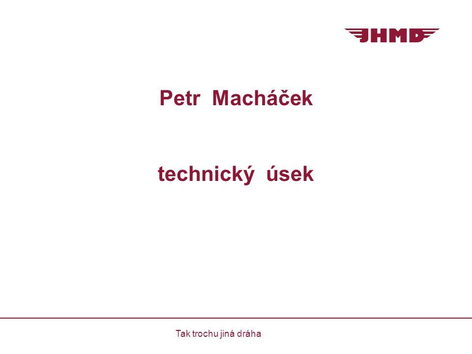 Petr Macháček technický úsek