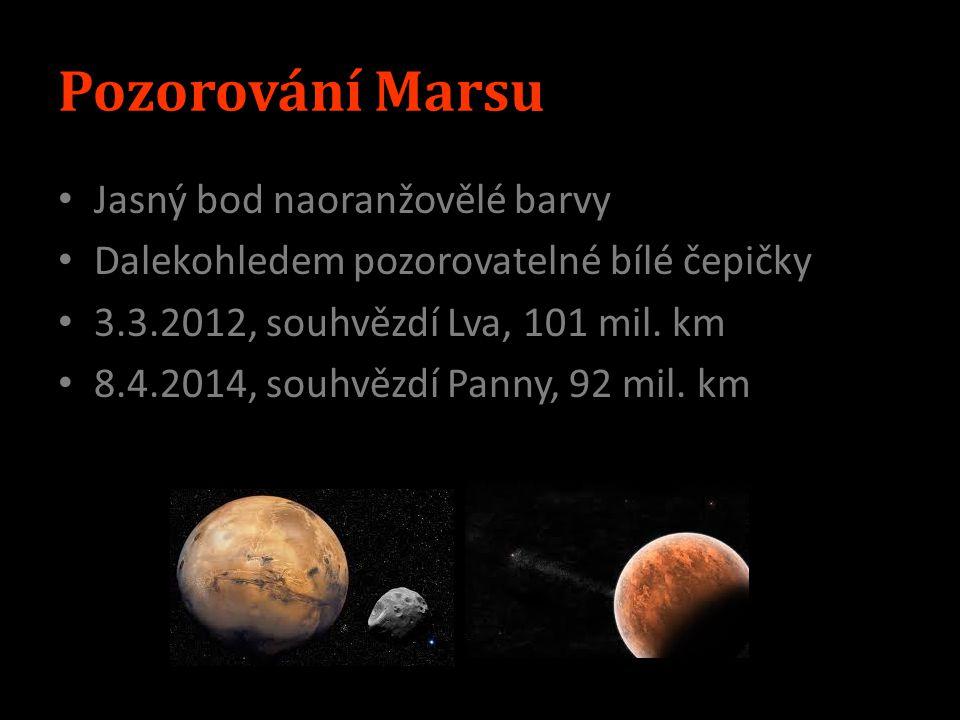 Pozorování Marsu Jasný bod naoranžovělé barvy