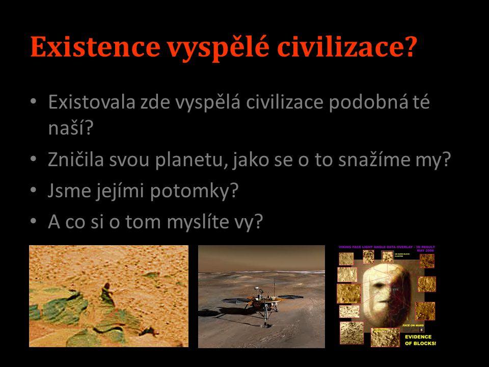 Existence vyspělé civilizace
