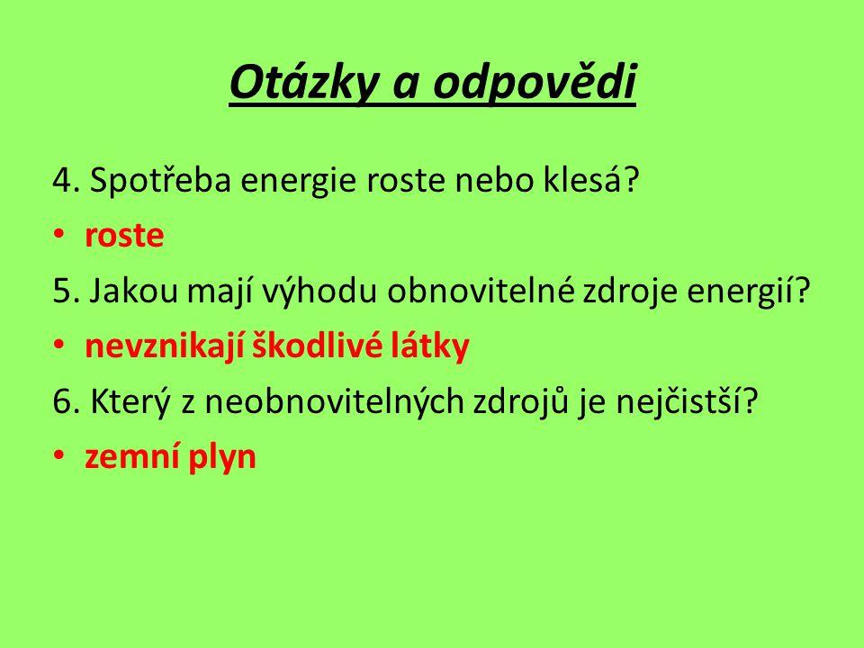 Otázky a odpovědi 4. Spotřeba energie roste nebo klesá roste