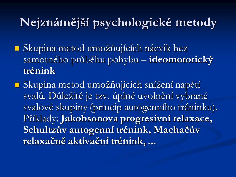 Nejznámější psychologické metody