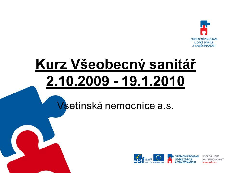 Kurz Všeobecný sanitář 2.10.2009 - 19.1.2010