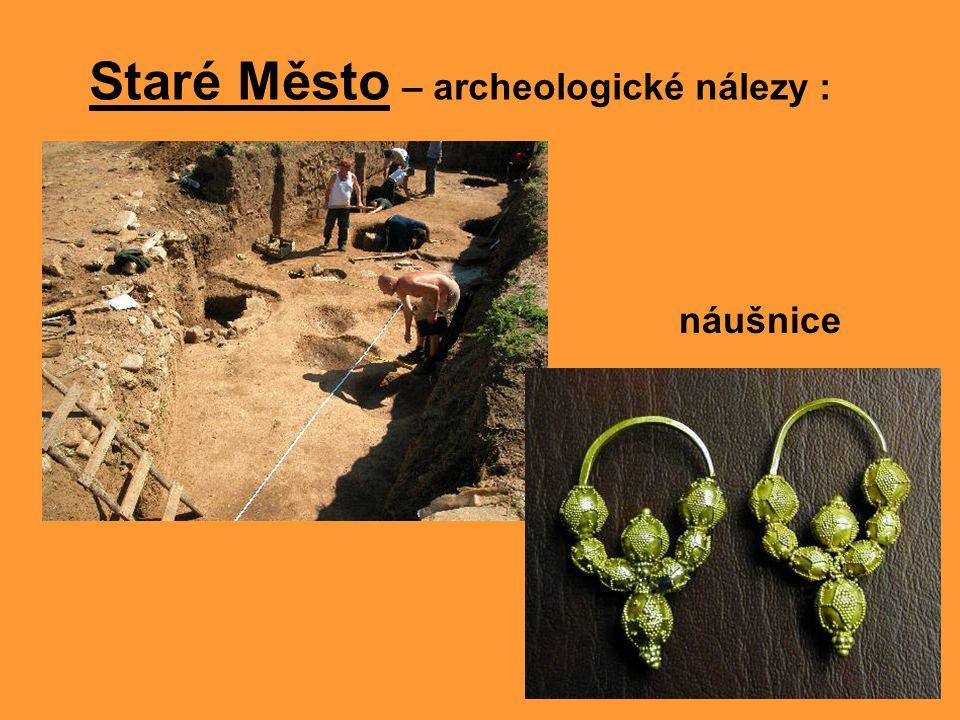 Staré Město – archeologické nálezy :