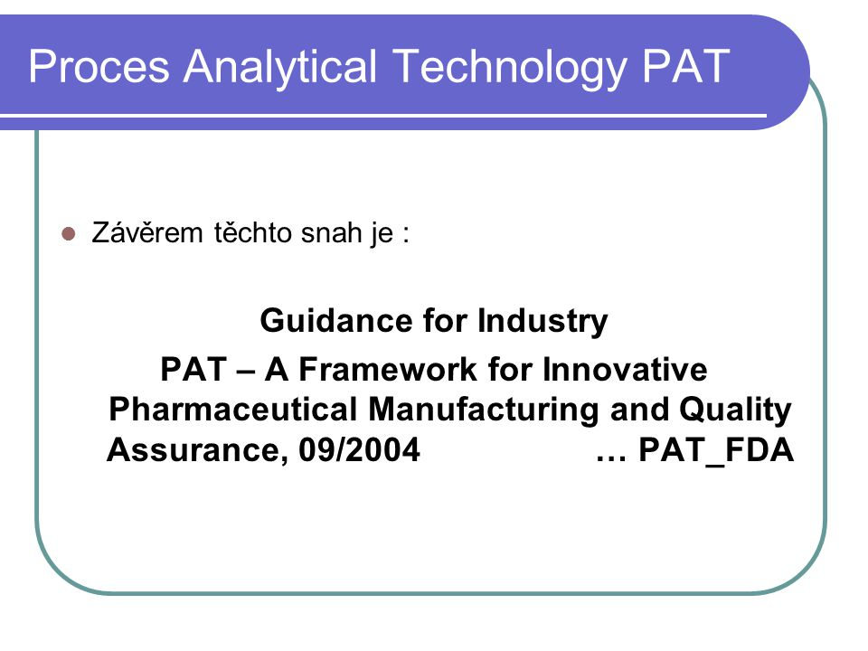 Proces Analytical Technology PAT