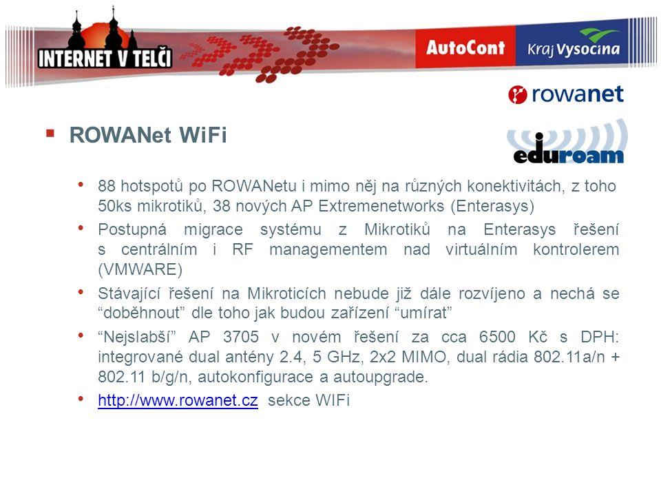 ROWANet WiFi 88 hotspotů po ROWANetu i mimo něj na různých konektivitách, z toho 50ks mikrotiků, 38 nových AP Extremenetworks (Enterasys)