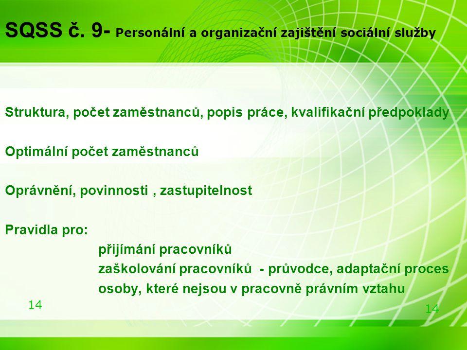 SQSS č. 9- Personální a organizační zajištění sociální služby