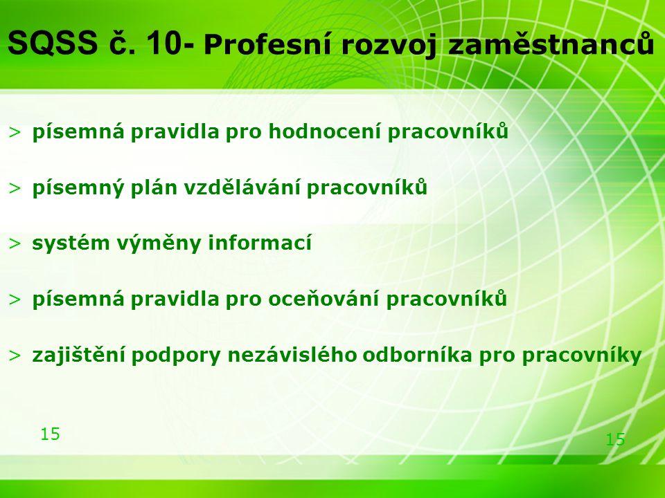 SQSS č. 10- Profesní rozvoj zaměstnanců
