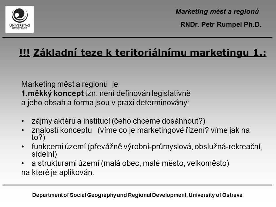 !!! Základní teze k teritoriálnímu marketingu 1.: