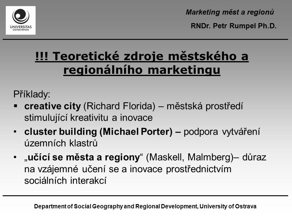 !!! Teoretické zdroje městského a regionálního marketingu