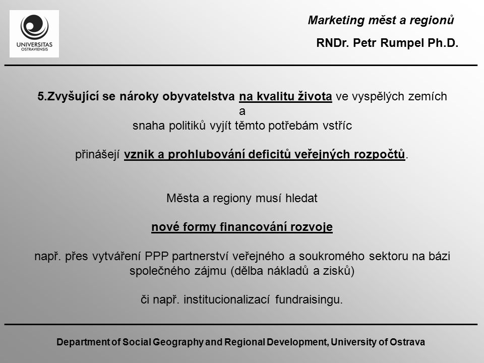 Marketing měst a regionů nové formy financování rozvoje