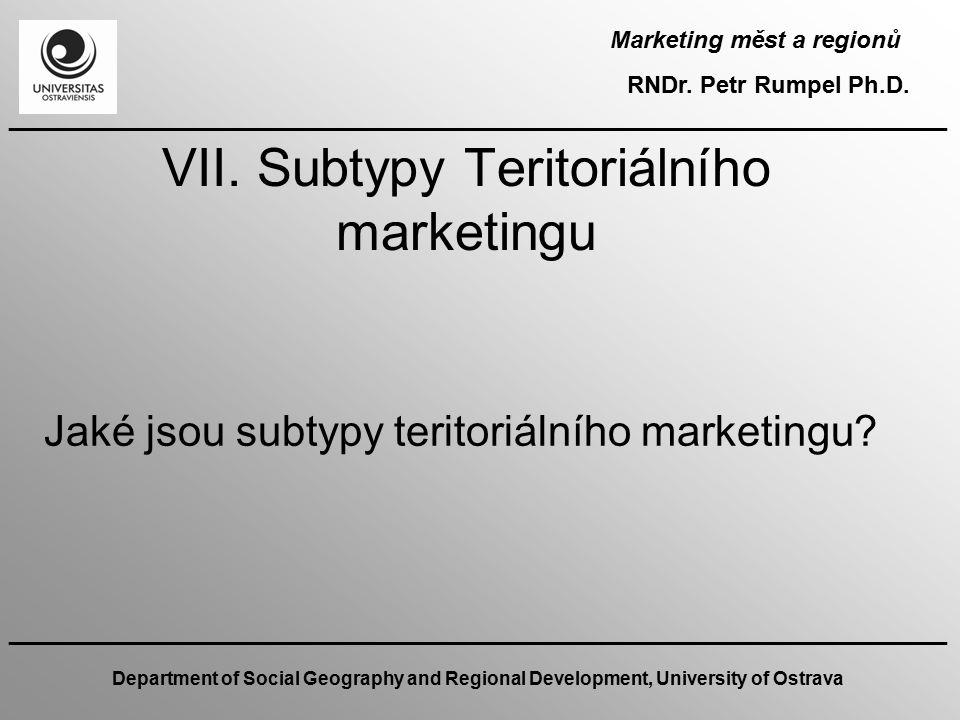 VII. Subtypy Teritoriálního marketingu