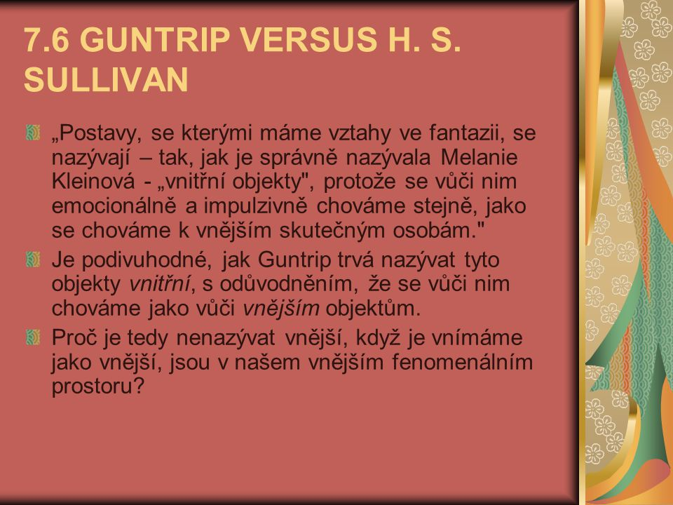 7.6 GUNTRIP VERSUS H. S. SULLIVAN