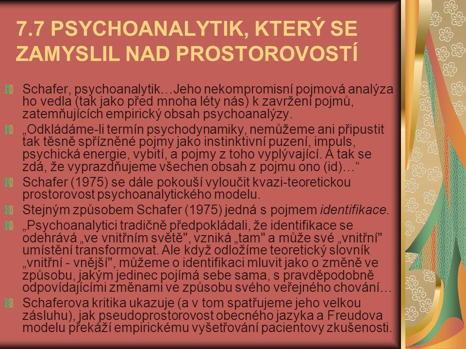 7.7 PSYCHOANALYTIK, KTERÝ SE ZAMYSLIL NAD PROSTOROVOSTÍ