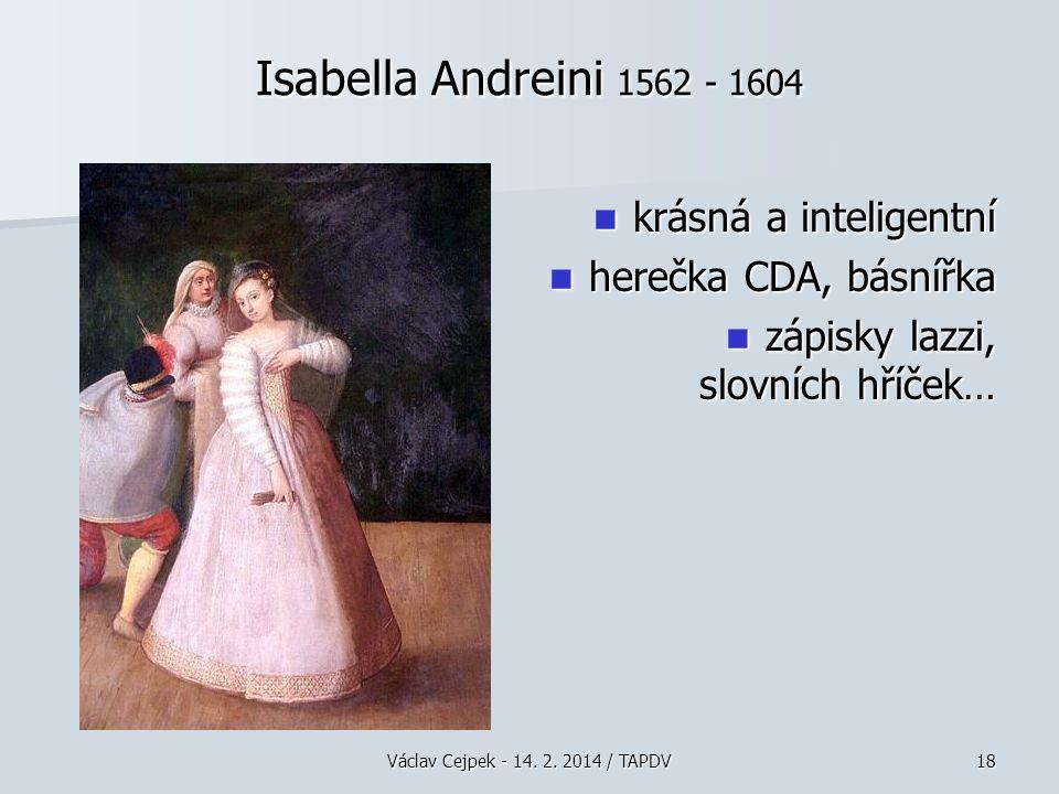 Isabella Andreini 1562 - 1604 krásná a inteligentní