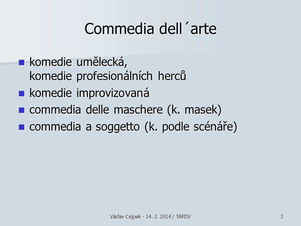 Commedia dell´arte komedie umělecká, komedie profesionálních herců