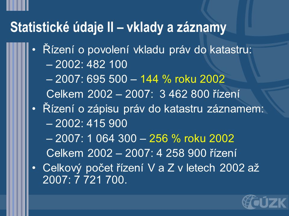 Statistické údaje II – vklady a záznamy