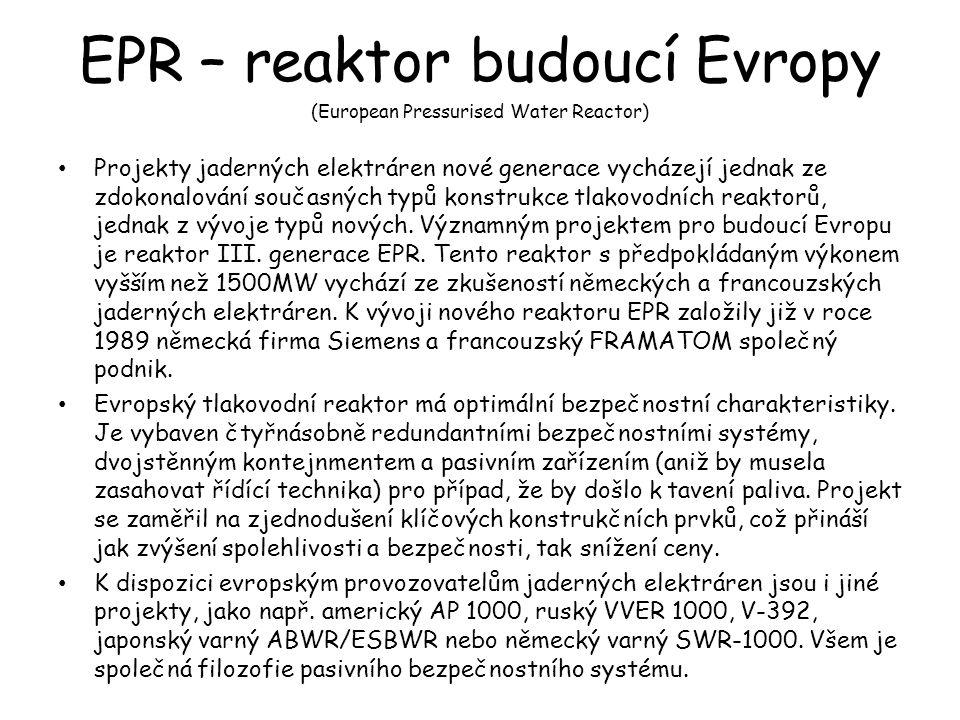 EPR – reaktor budoucí Evropy