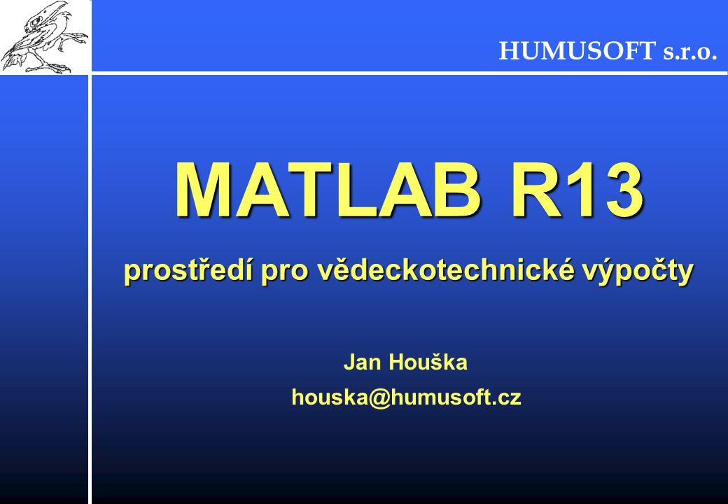 MATLAB R13 prostředí pro vědeckotechnické výpočty