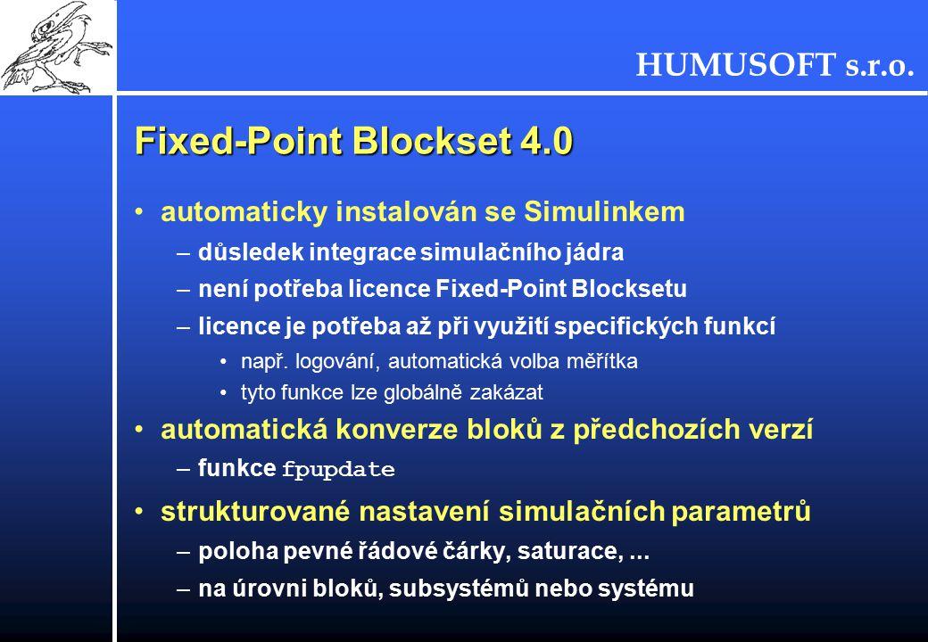 Fixed-Point Blockset 4.0 automaticky instalován se Simulinkem
