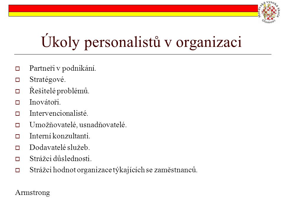 Úkoly personalistů v organizaci