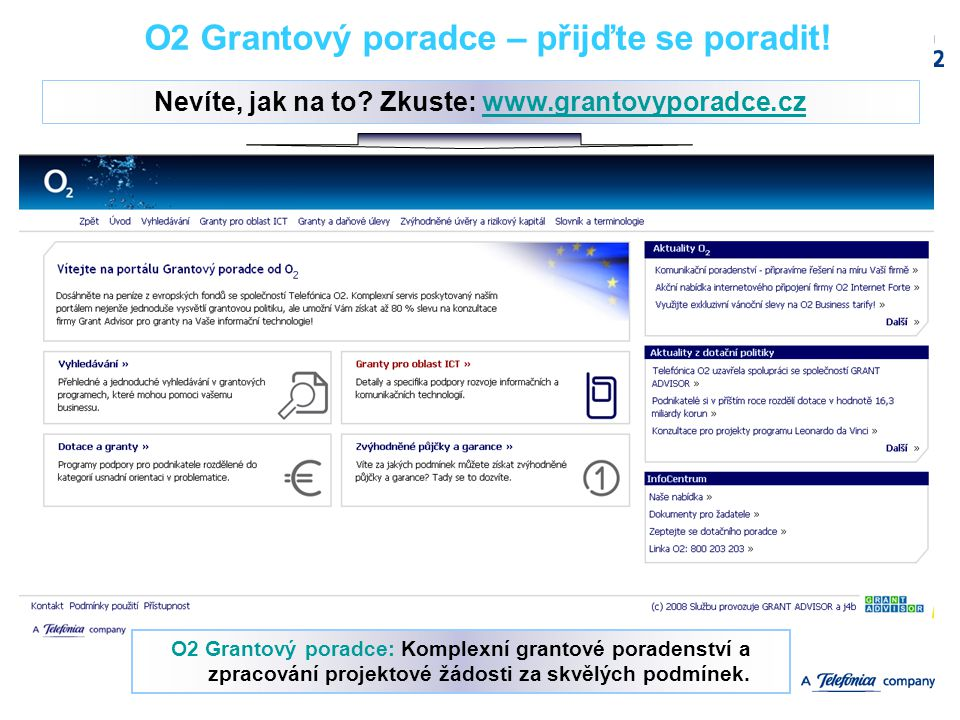 O2 Grantový poradce – přijďte se poradit!
