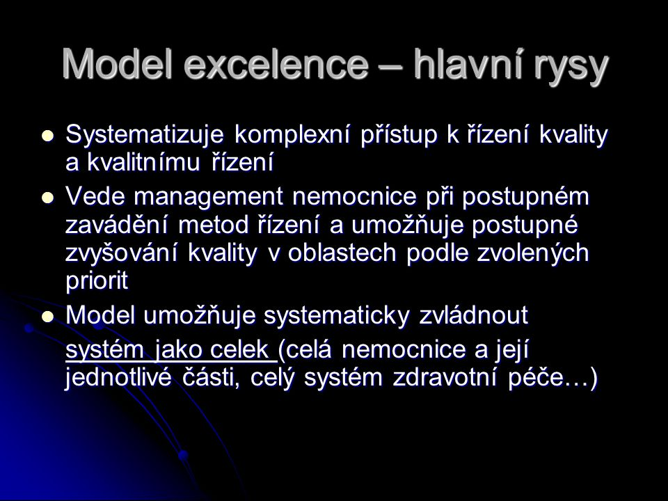 Model excelence – hlavní rysy