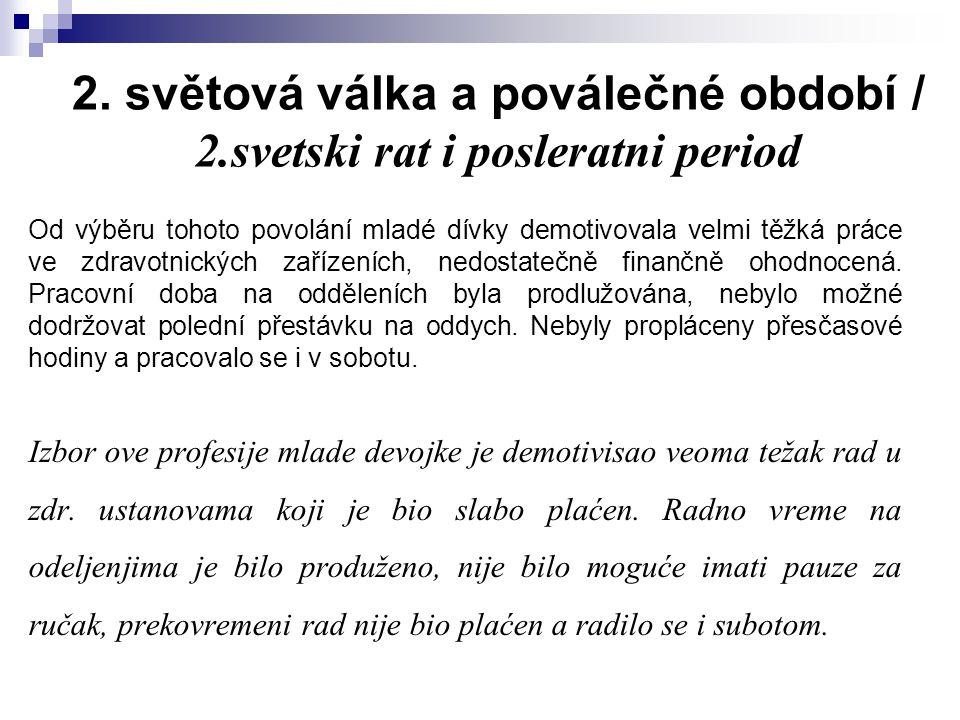 2. světová válka a poválečné období / 2