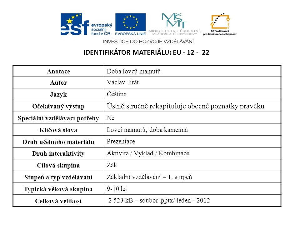 Identifikátor materiálu: EU - 12 - 22