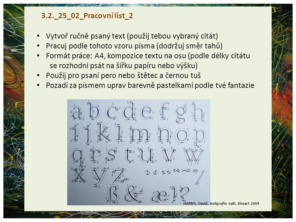 Vytvoř ručně psaný text (použij tebou vybraný citát)