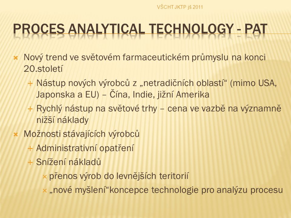 Proces Analytical Technology - PAT
