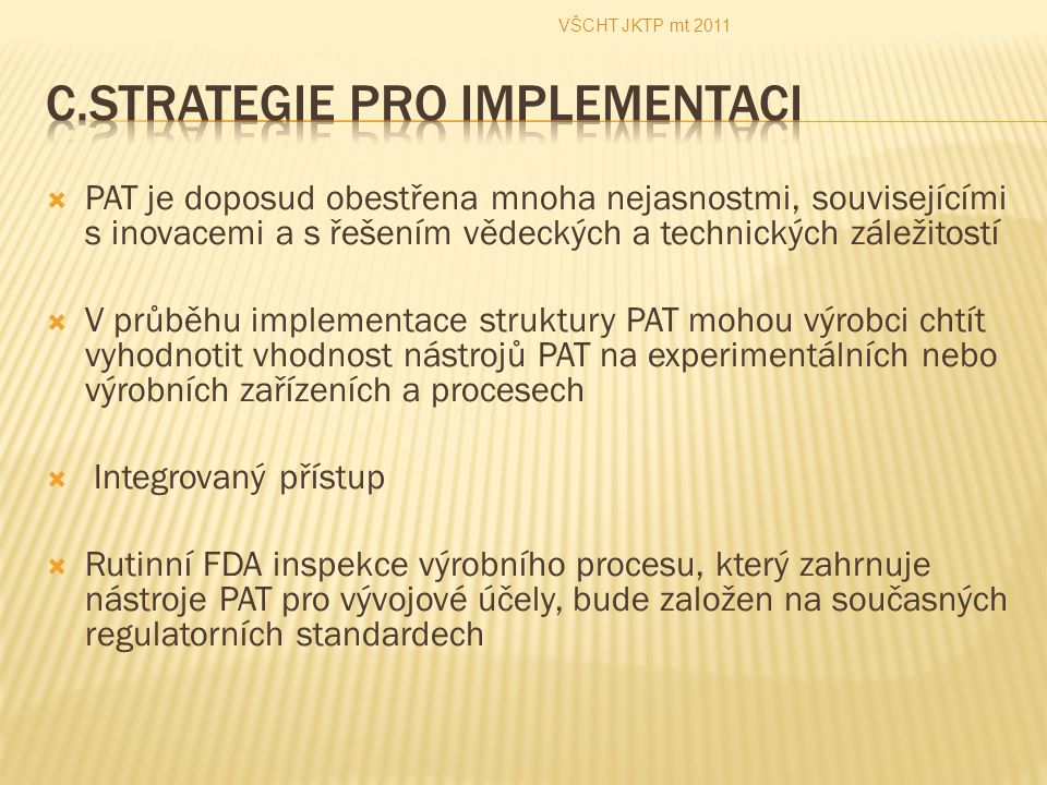 C.Strategie pro implementaci